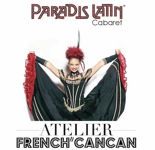 Atelier Cancan Paradis Latin