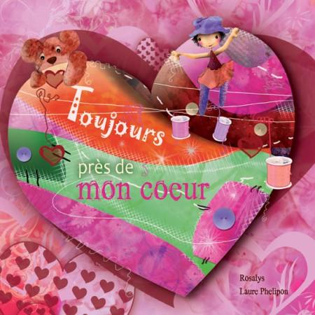 Toujours-pres-de-mon-coeur-rosalys