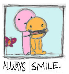 Keep smiling sourrire