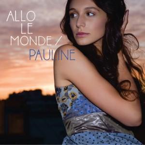 Pauline, allo le monde